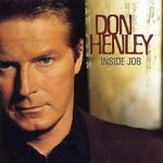 DON HENLEY - INSIDE JOB  SX1