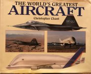 The World`s Greatest Aircraft / Cristopher Chant / 256 str iz 1997./PU