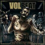 2LP VOLBEAT - SEAL THE DEAL & LETS BOOGIE (VERTIGO, EU 2016)