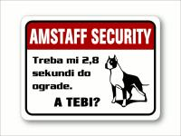 "Tablica ""Amstaff security"" - Treba mi 2,8 sekundi do ograde. A tebi?"