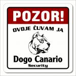 "Tablica ""Pozor ovdje čuvam ja"" - Dogo Canario Security"