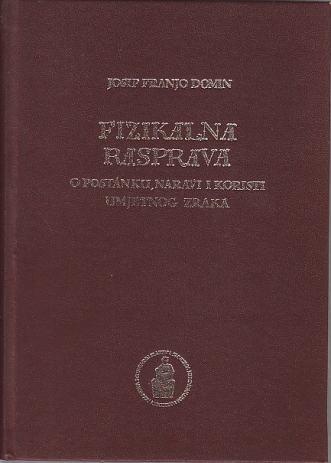 https://www.njuskalo.hr/image-bigger/antikvarne-knjige/josip-franjo-domin-fizikalna-rasprava-postanku-naravi-koristi-slika-92449913.jpg