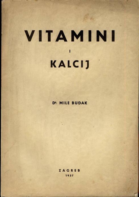 Dr. Mile Budak - Vitamini i kalcij te njihova klinička upotreba