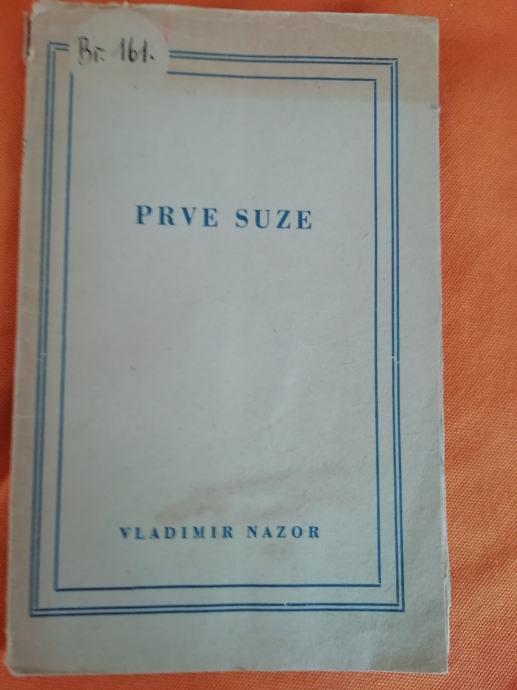 V. Nazor - Prve suze