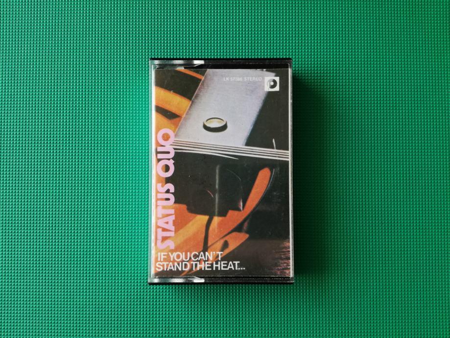 Audio kaseta/kazeta • STATUS QUO - IF YOU CAN'T STAND THE HEAT...