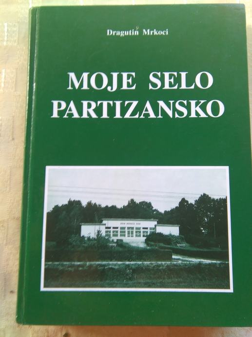 Dragutin Mrkoci - Moje selo partizansko ( Lug-Poznanovec)