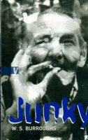 JUNKY, William Seward Burroughs