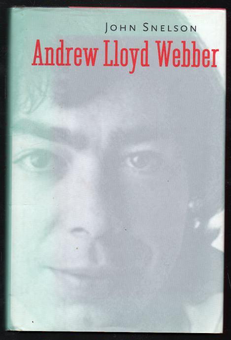 Snelson, John - Andrew Lloyd Webber