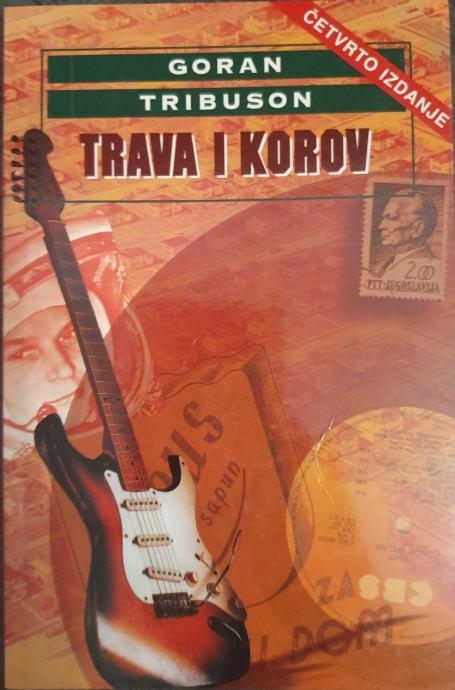 Goran Tribuson: Trava i korov