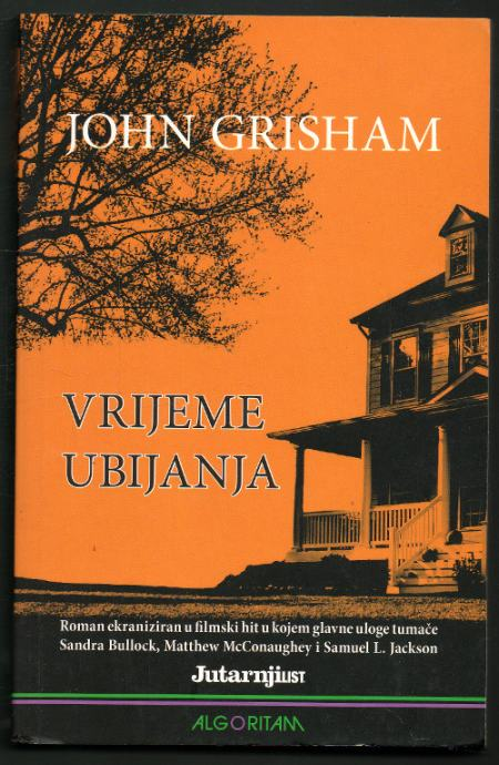 Grisham, John - Vrijeme ubijanja