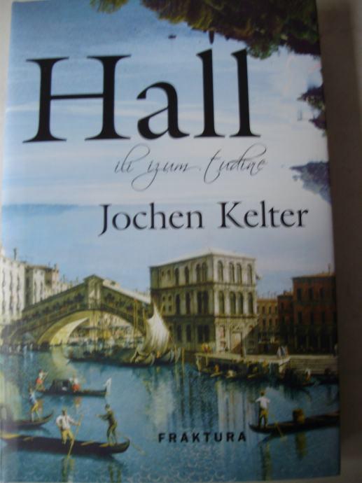 HALL ILI IZUM TUĐINE Jochen Kelter