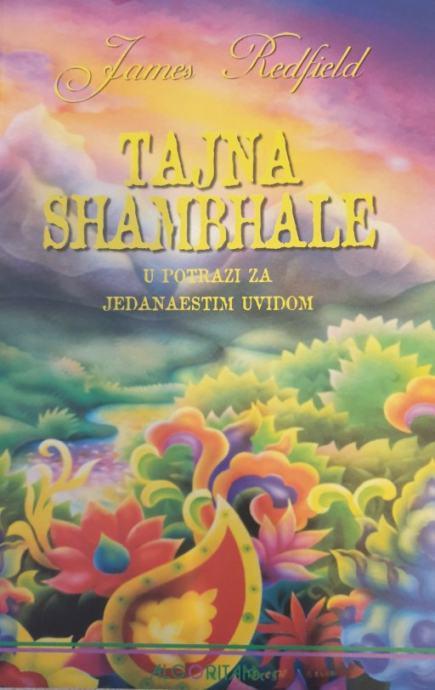 James Redfield: Tajna Shambhale- u potrazi za jedanaestim uvidom