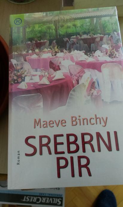 Srebrni pir / Maeve Binchy