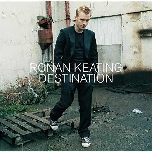 RONAN KEATING - DESTINATION