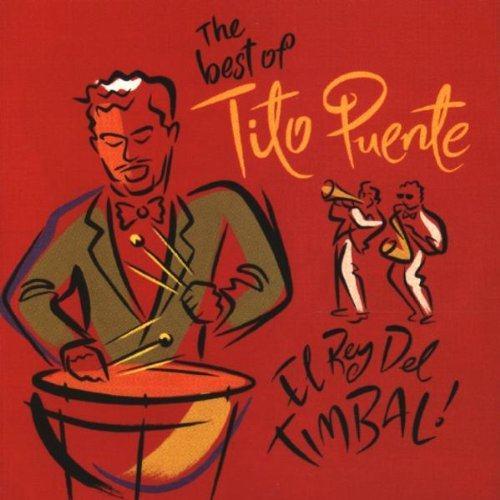 The best of Tito Puente - El Rey Del TIMBAL