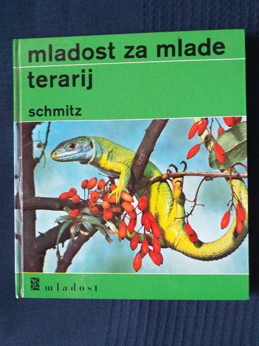 MLADOST ZA MLADE TERARIJ - Siegfried Schmitz