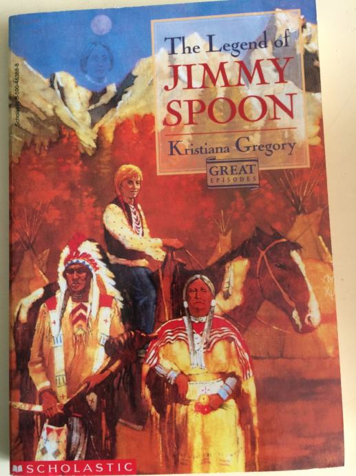 The Legend of JIMMY SPOON - Kristiana Gregory