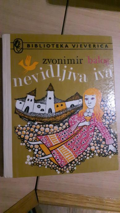 Balog Zvonimir: Nevidljiva Iva