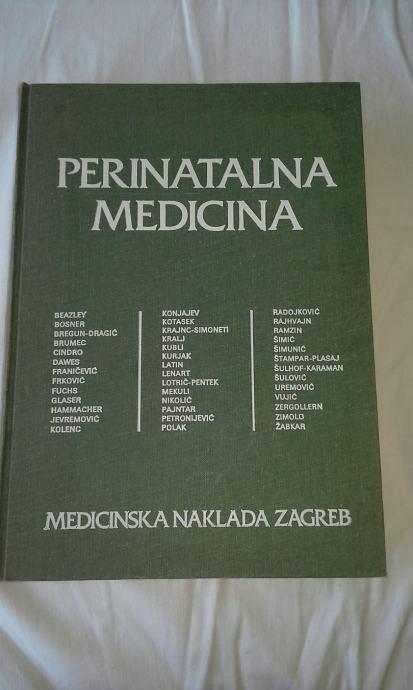 Perinatalna medicina - Uredili V. Brumec i A. Kurjak