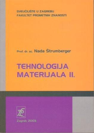''Tehnologija materijala 2'' prof.dr.sc. Nada Štrumberger FPZ sniženo