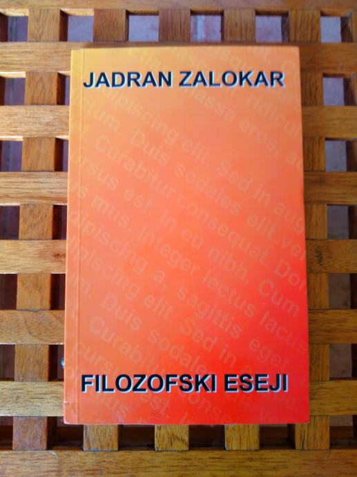 Filozofski eseji Jadran Zalokar - NOVO!