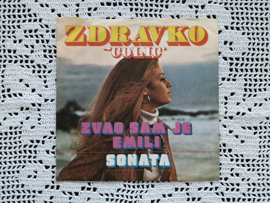 "Zdravko Čolić - Zvao Sam Je Emili (7"", Single)"