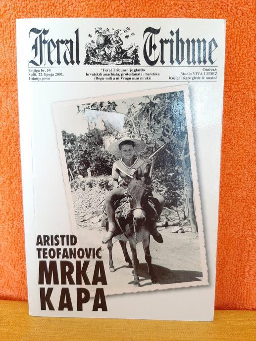 Mrka kapa - Aristid Teofanović