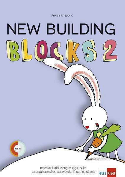 NEW BUILDING BLOCKS 2 - Nastavni listići iz engleskoga za 2. r. O.Š.