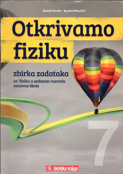 Krsnik   Mikuličić - Otkrivamo fiziku : zbirka zadataka za fiziku...