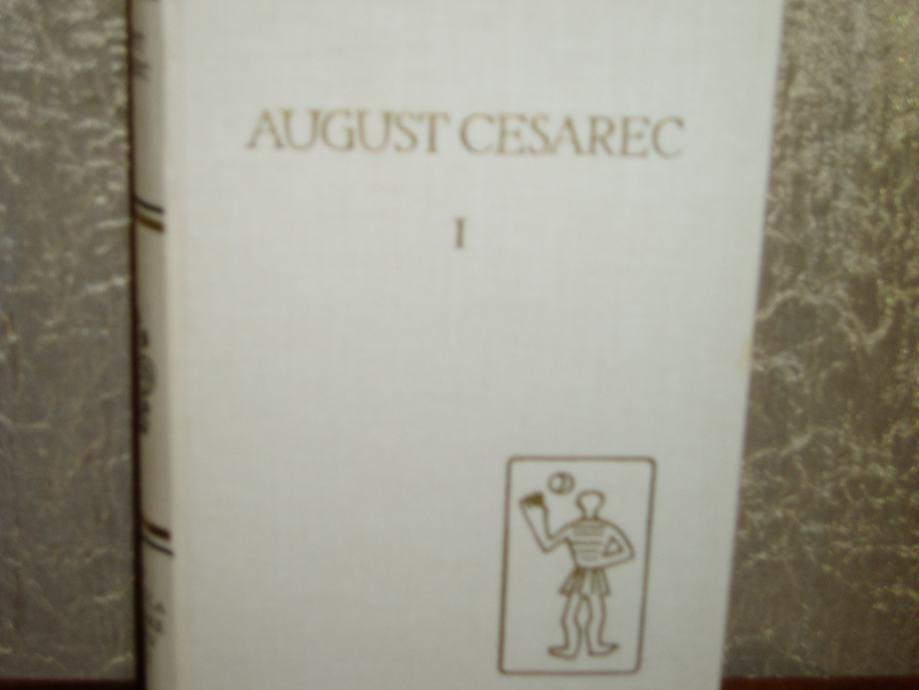 August Cesarec 1 Pjesme Novele Zapisi Eseji I Putopisi