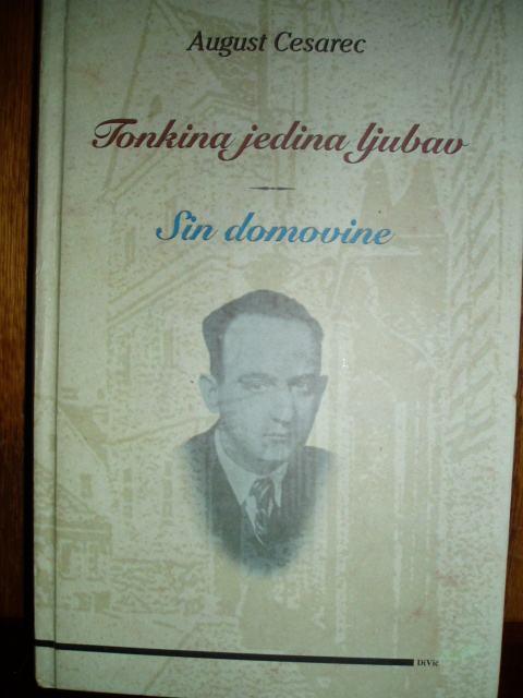 August Cesarec Tonkina Jedina Ljubav Sin Domovine