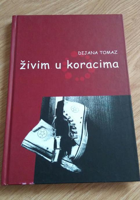 Dijana Tomaz - Živim u koracima