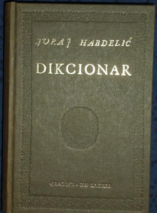 Dikcionar Juraj Habdelic Pretisak