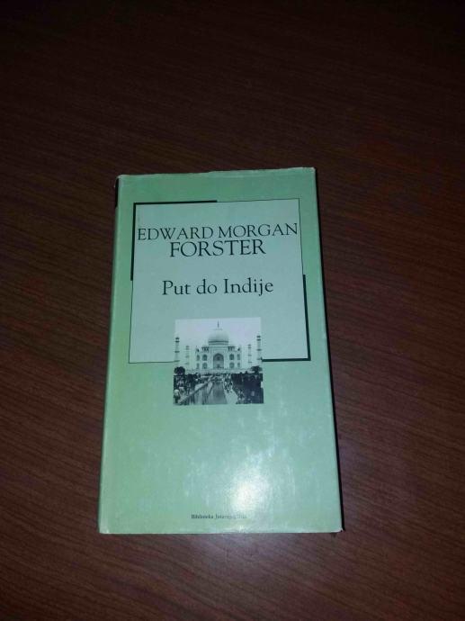 Edward Morgan Foster-Put do Indije