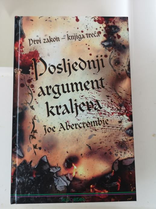 Joe Abercrombie:Posljednji argument kraljeva, Prvi zakon- knjiga treća