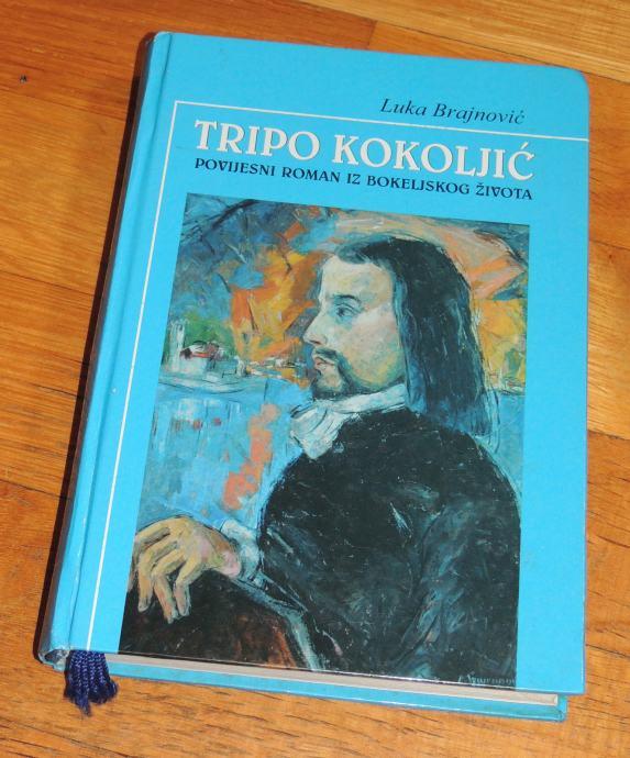 Luka Brajnović Tripo Kokoljić povijesni roman iz bokeljskog života