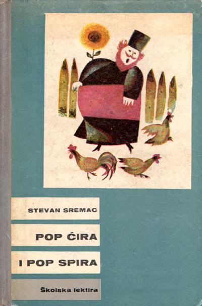 Sremac, Stevan - Pop Ćira i pop Spira