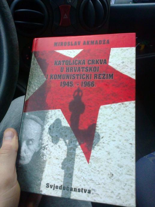 KATOLIČKA CRKVA U HRVATSKOJ I KOMUNISTIČKI REŽIM 45-66