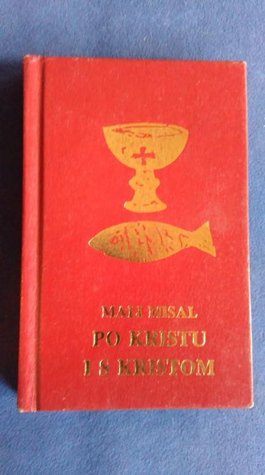 MALI MISAL PO KRISTU I S KRISTOM, ZAGREB 1994
