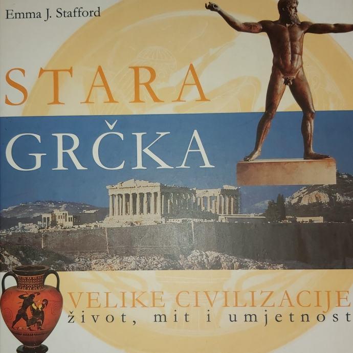 VELIKE CIVILIZACIJE: Emma J. Stafford- Stara Grčka