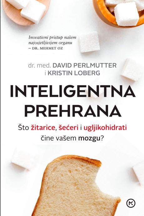 dr. David Perlmutter, Kristin Loberg: Inteligentna prehrana