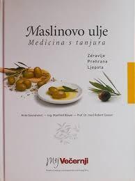 MASLINOVO ULJE - Medicina s tanjura, Ante Gavranović & Robert Gasser