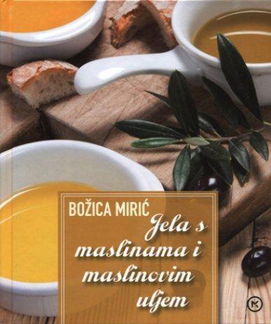 MIRIĆ - JELA S MASLINAMA I MASLINOVIM ULJEM  kuhx