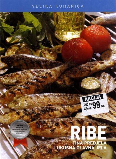 RIBE - Fina predjela i ukusna glavna jela / Annette Wolter