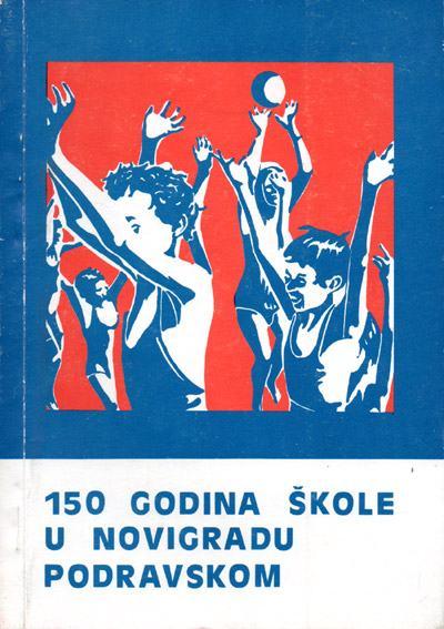 150 godina škole u Novigradu Podravskom