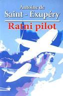 A. de Saint-Exupery - Ratni pilot