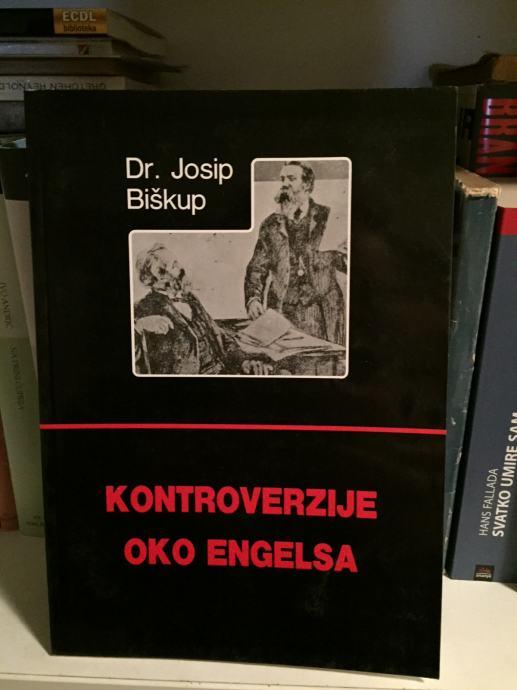 Dr Josip Biškup Kontroverzije Oko Engelsa