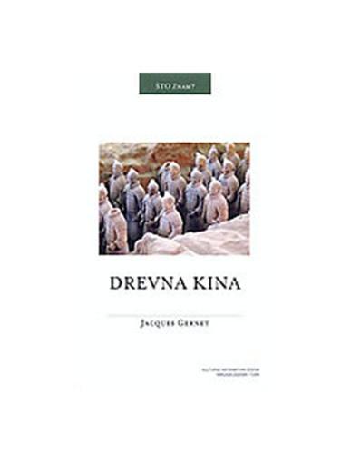 Drevna Kina - J.Gernet