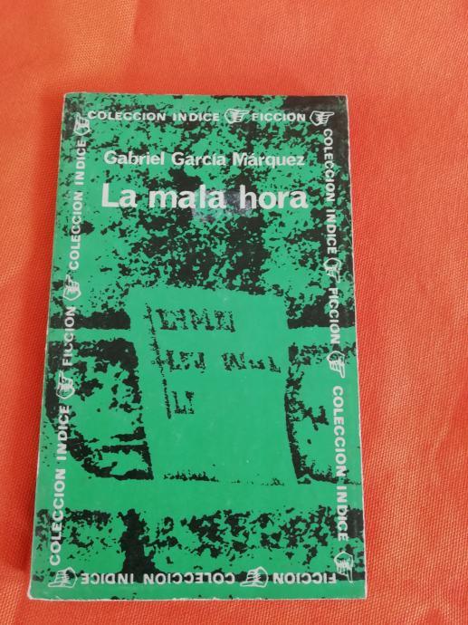 G.G. Marquez - La mala hora - Zla kob  ( na španj. )