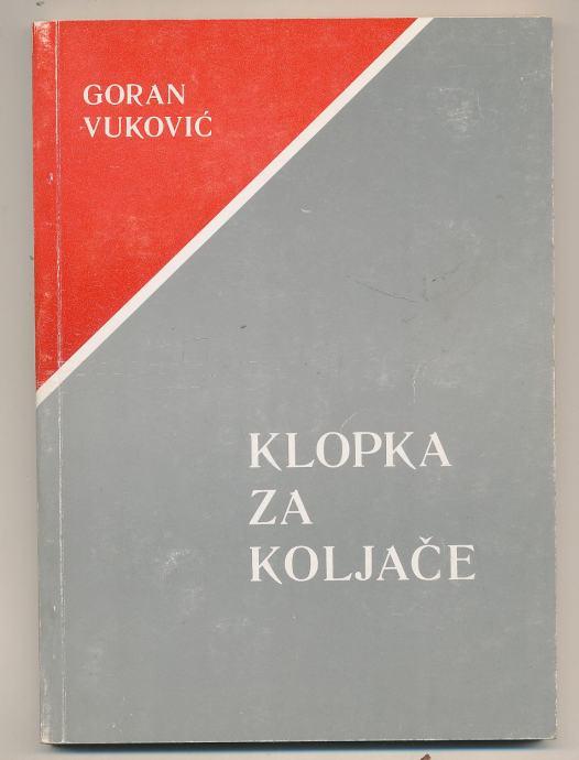 Goran Vuković Klopka za koljače - hrvatanje ustaša: Kavran ...